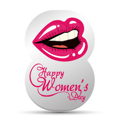 Happy womens day eight with lips girl vector