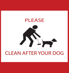 clean clean after your dog notification vector image