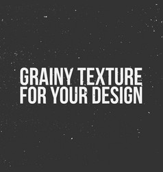 Grainy texture for your design vector