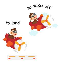 Opposite words to land and to take off vector