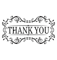 Thank you vintage message with antique frame vector
