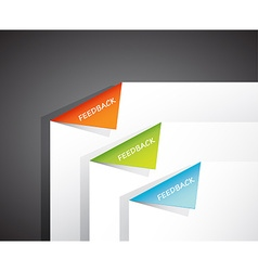 Folded papers in the corner with feedback text vector image