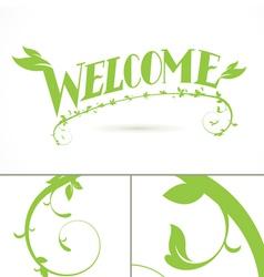 Welcome green vine leaf lettering design vector