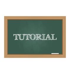 Chalkboard tutorial vector image vector image