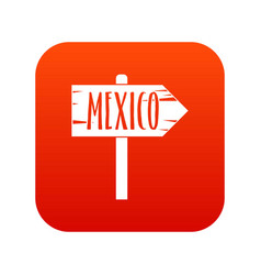 mexico wooden direction arrow sign icon digital vector image