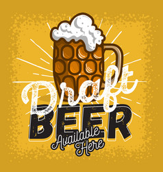 Glass mug of draft beer with foam poster sign vector