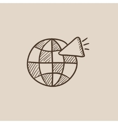Globe with loudspeaker sketch icon vector