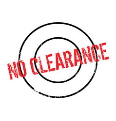 No clearance rubber stamp vector