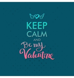 Keep calm and valentine concept on blue green vector