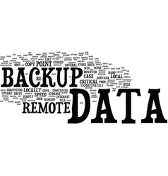 Local vs remote data backup the pros and cons vector
