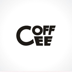 Logo with cup made like text coffee vector