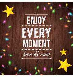Simple Enjoy Every Moment Concept vector image