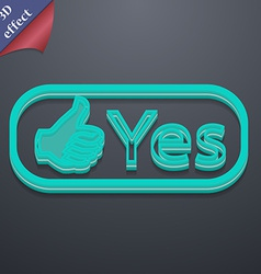 Yes icon symbol 3d style trendy modern design with vector