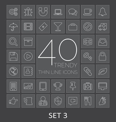 40 trendy thin line icons for web and mobile set 3 vector