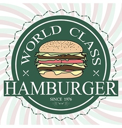 World class hamburger label stamp banner design vector