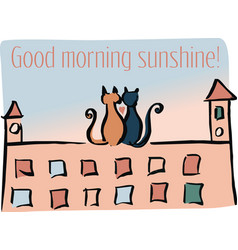 good morning sunshine vector image
