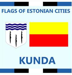 Flag of estonian city kunda vector