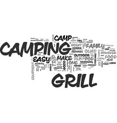 Why a good camp grill is important text word vector