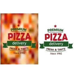 Pizza signs or labels for a pizzeria design vector image vector image