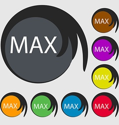Maximum sign icon symbols on eight colored buttons vector