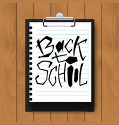 Back to school text on mock up clipboard vector