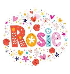 Rosie female name decorative lettering type design vector