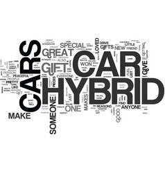 Why a hybrid car makes a great gift text word vector