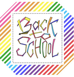 Back to school isolated text in rainbow frame vector