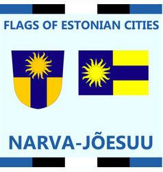 Flag of estonian city narva-joesulu vector