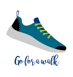 Shoes with text go for walk vector