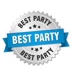 Best party 3d silver badge with blue ribbon vector