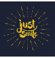 Yellow just smile texts with rays on gray vector