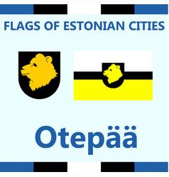 Flag of estonian city otepaa vector
