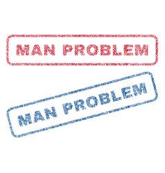 Man problem textile stamps vector