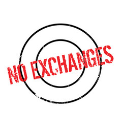 no exchanges rubber stamp vector image