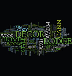 Lodge decor for a home as cozy as a cabin in the vector