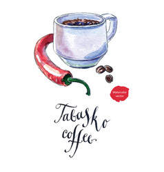 Cup of black coffee with pepper tabasco coffee vector