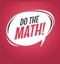 do the math cartoon speech bubble vector image vector image