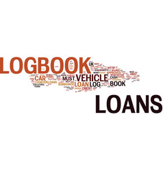 Logbook loans instant approval of cash text vector