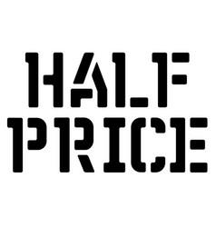 Half price typographic stamp vector