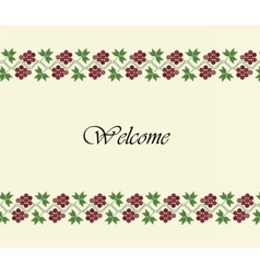 Welcome design background with traditional grapes vector