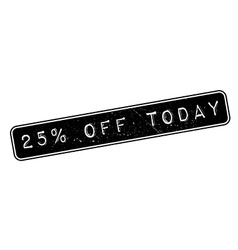 25 percent off today rubber stamp vector