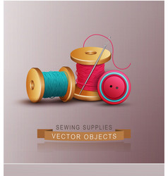 Sewing accessories thread spools needle vector