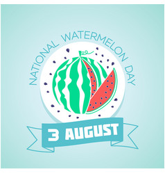 3 august national watermelon day vector
