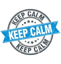Keep calm blue round grunge vintage ribbon stamp vector