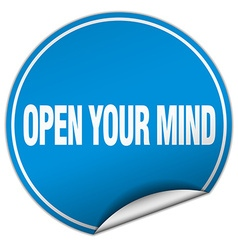 Open your mind round blue sticker isolated on vector