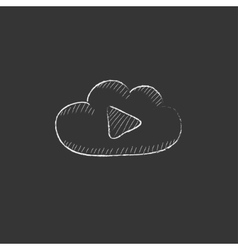 Cloud with play button drawn in chalk icon vector