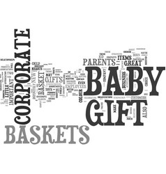 why and how baby baskets make great corporate vector image vector image