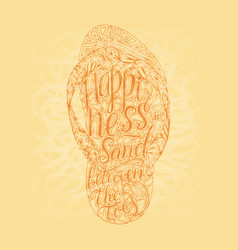 Hipster hand drawn flip flop with inscription vector