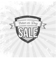 Vintage shield with veterans day sale text vector